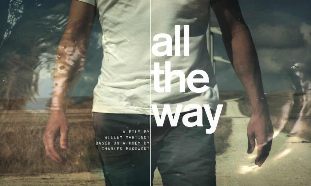 All The Way – a Charles Bukowski poem
