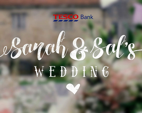 Tescobank – Preparing for a wedding