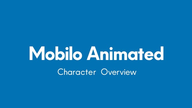 Mobilo Animated – Overview