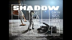 DJ Shadow ft. De La Soul – Rocket Fuel