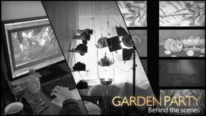 Garden Party – Behind the Scenes